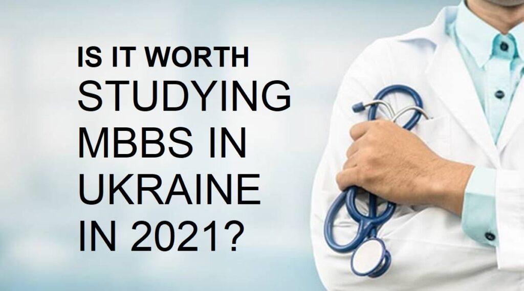 MBBS in Ukraine in 2021