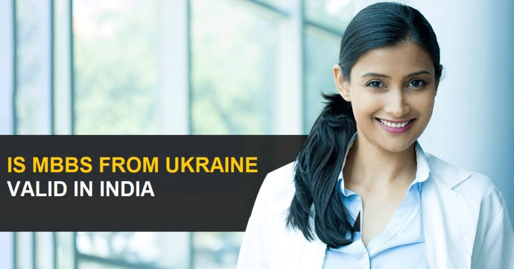 Is MBBS from Ukraine valid in India
