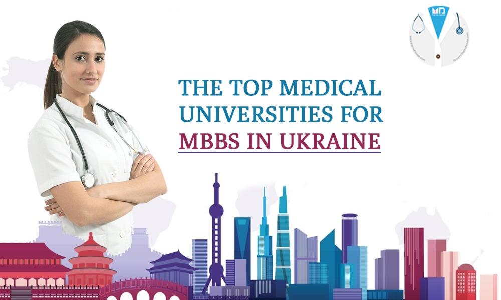 Top Medical Universities for MBBS in Ukraine