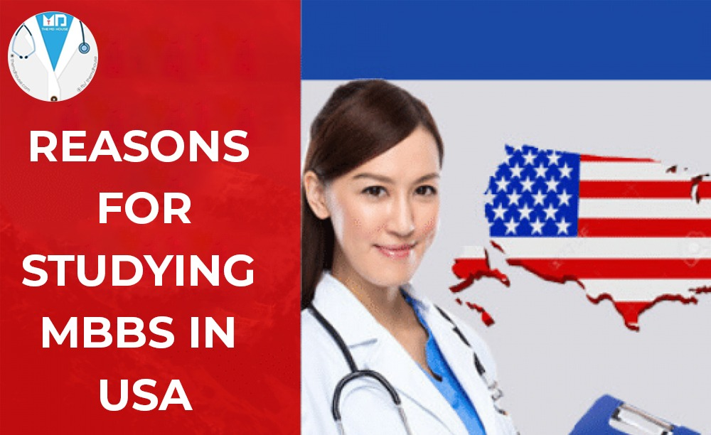 Reasons for studying MBBS in USA